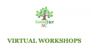 ForestHer NC Virtual Workshops