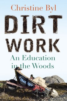 "Christine Byl's ""Dirt Work"" - Book Cover"